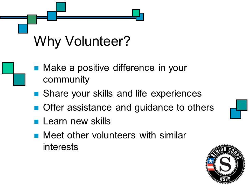 Why Volunteer.
