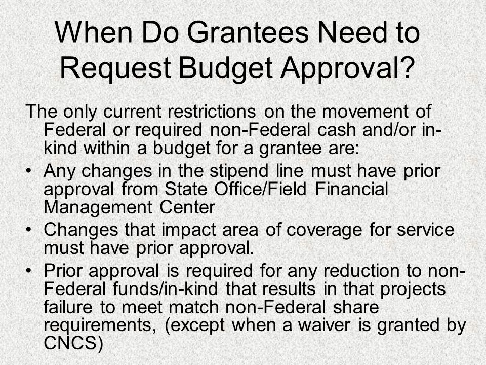 When Do Grantees Need to Request Budget Approval.