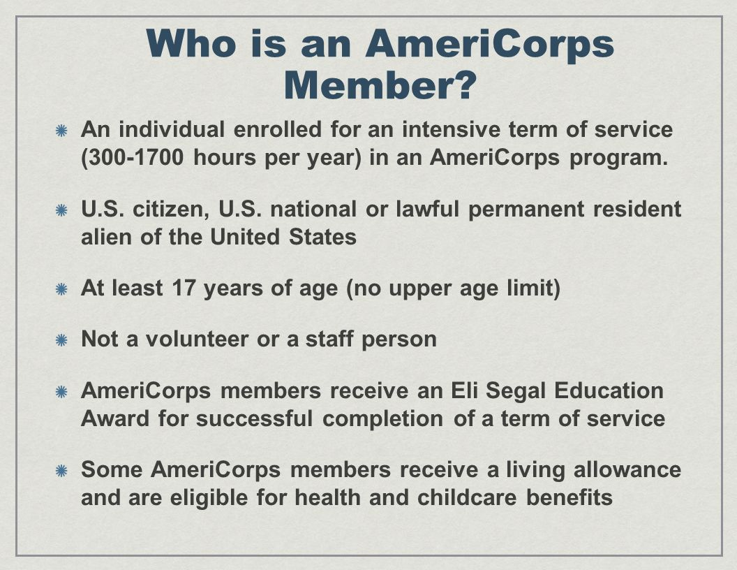 Who is an AmeriCorps Member.