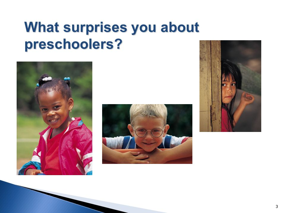 333 What surprises you about preschoolers?