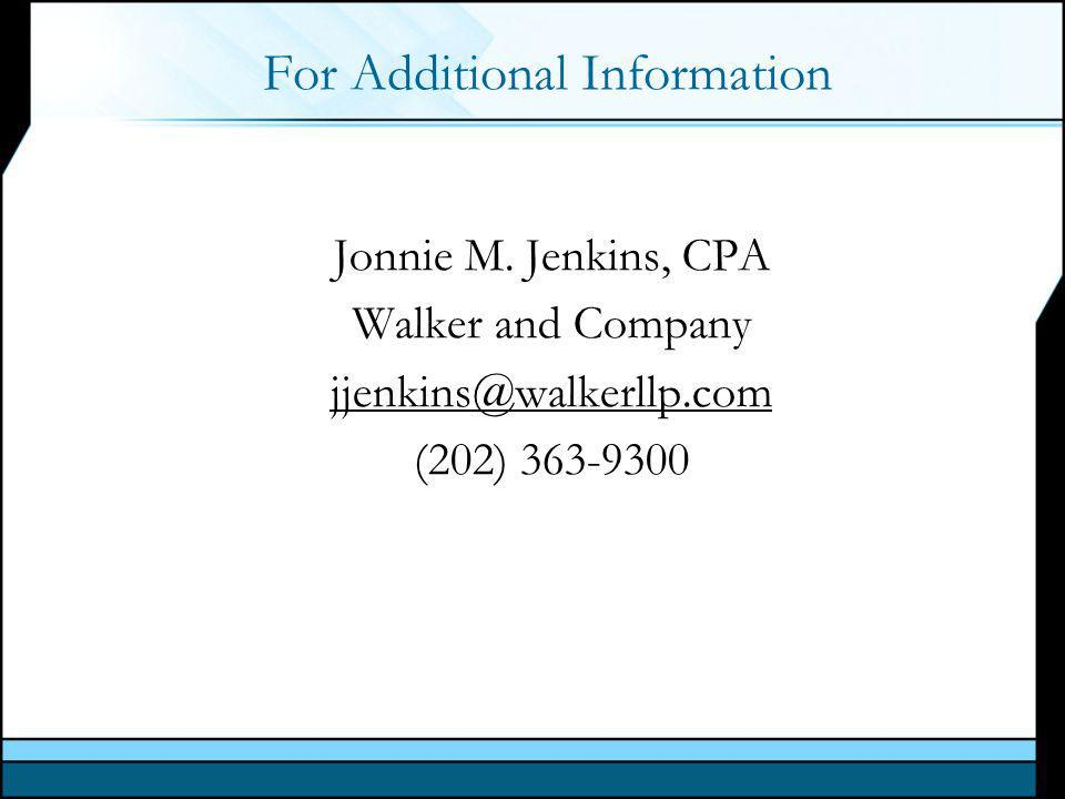 For Additional Information Jonnie M.