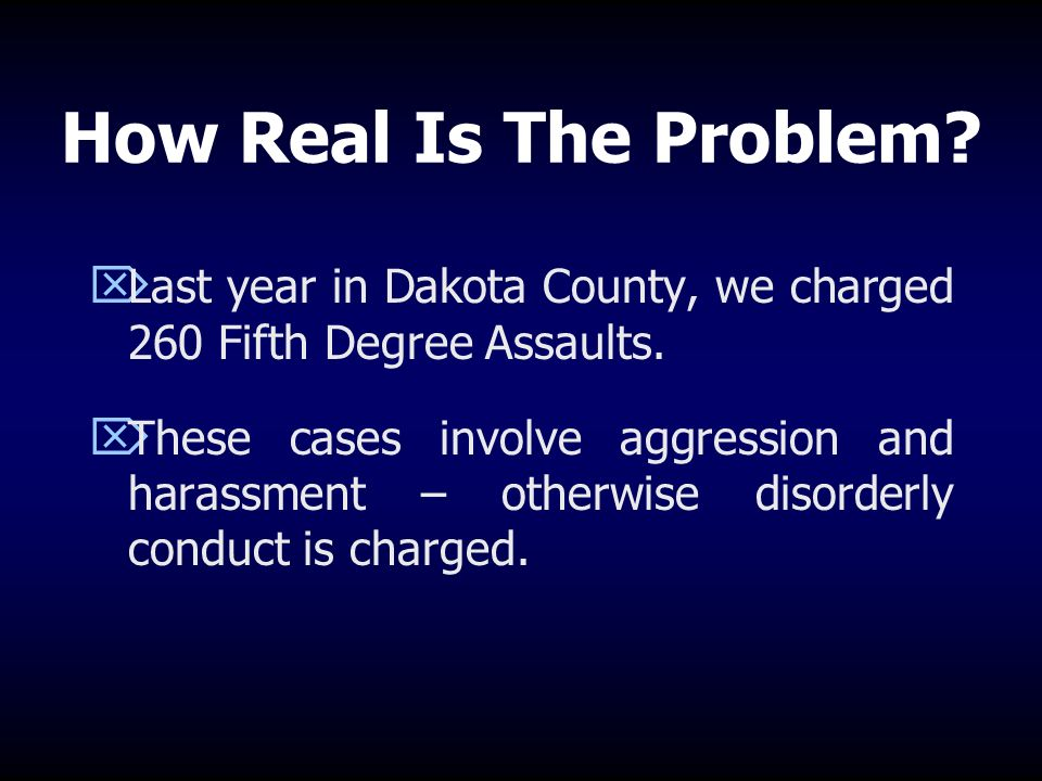 Dakota County District Court Policy (cont.) Crimes against teachers will result in more serious consequences Victim offender mediation may occur Dispositions may include community work service and apology