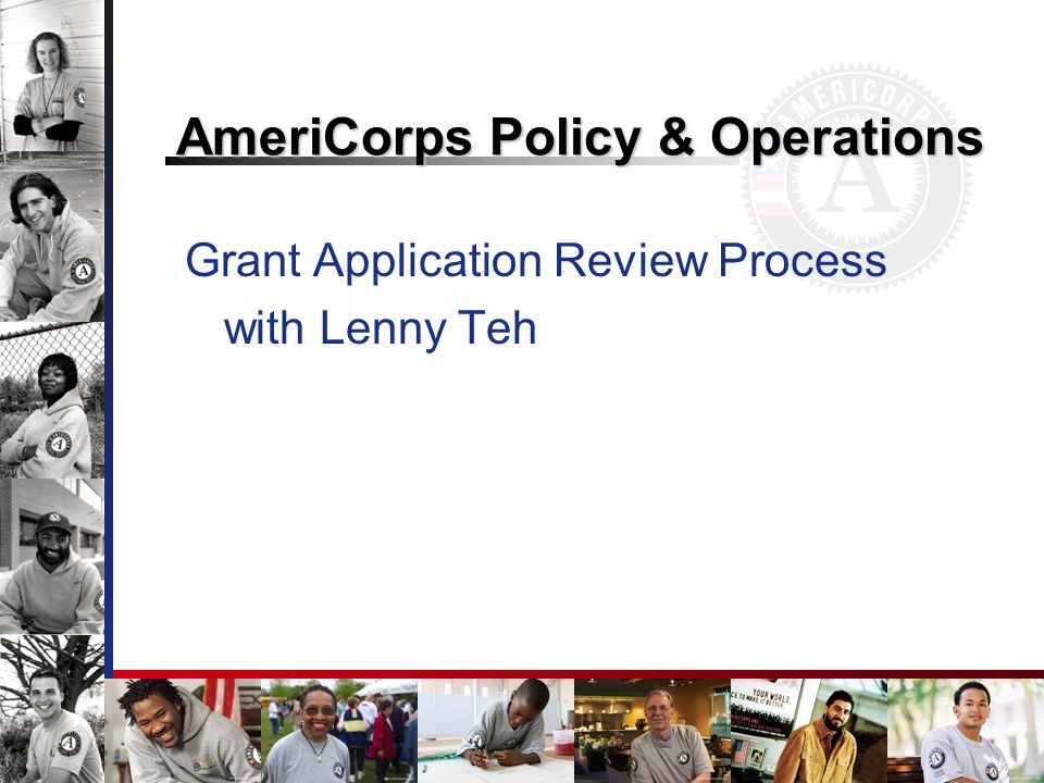AmeriCorps Policy & Operations Grant Application Review Process with Lenny Teh