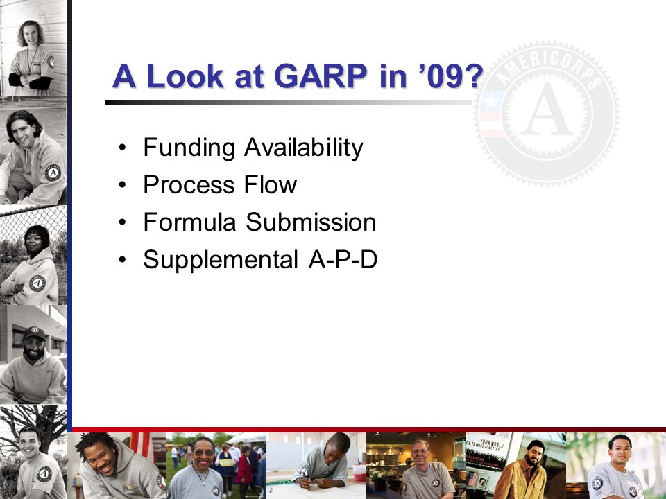 Funding Availability Process Flow Formula Submission Supplemental A-P-D A Look at GARP in 09?