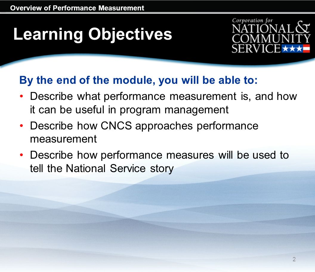 Overview of Performance Measurement Module Overview What is performance measurement.