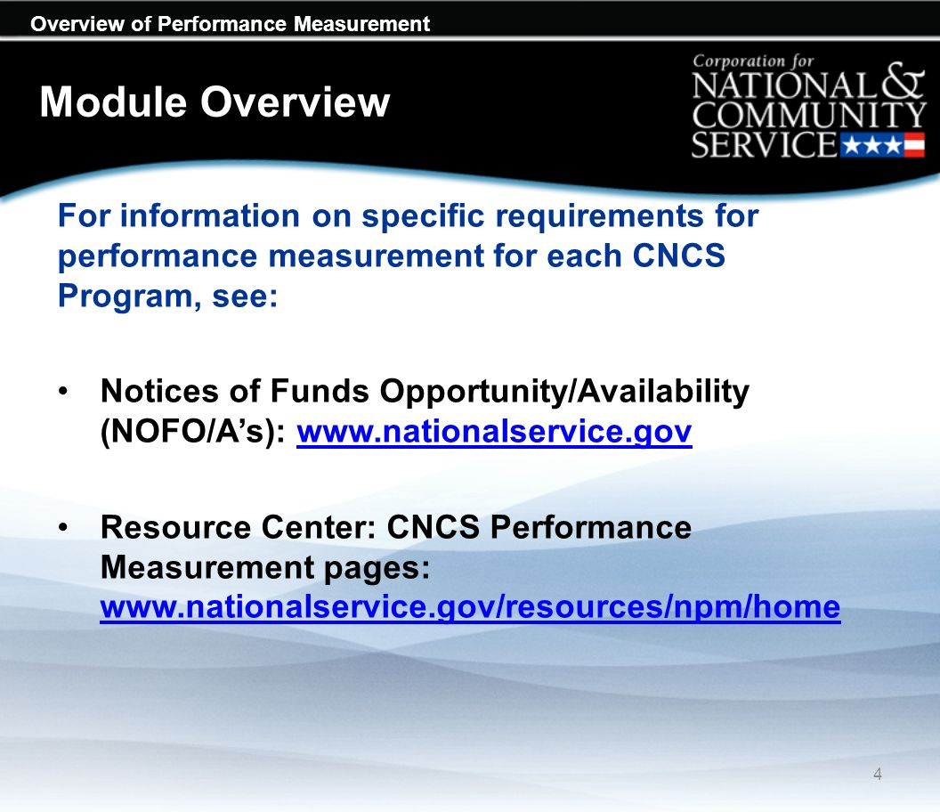 Overview of Performance Measurement Module Overview Program and project are used interchangeably.