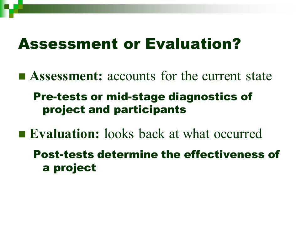 Assessment or Evaluation.