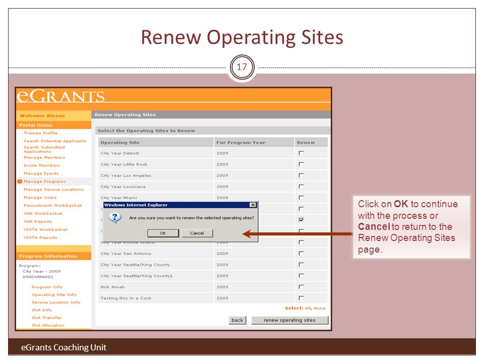 17 Click on OK to continue with the process or Cancel to return to the Renew Operating Sites page.