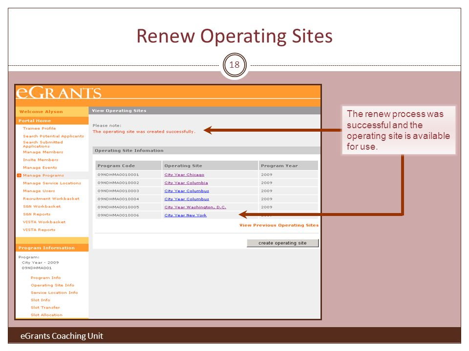 18 The renew process was successful and the operating site is available for use.