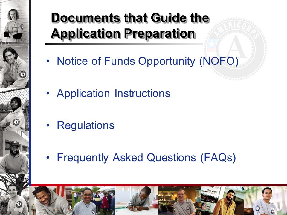 Documents that Guide the Application Preparation Notice of Funds Opportunity (NOFO) Application Instructions Regulations Frequently Asked Questions (FAQs)