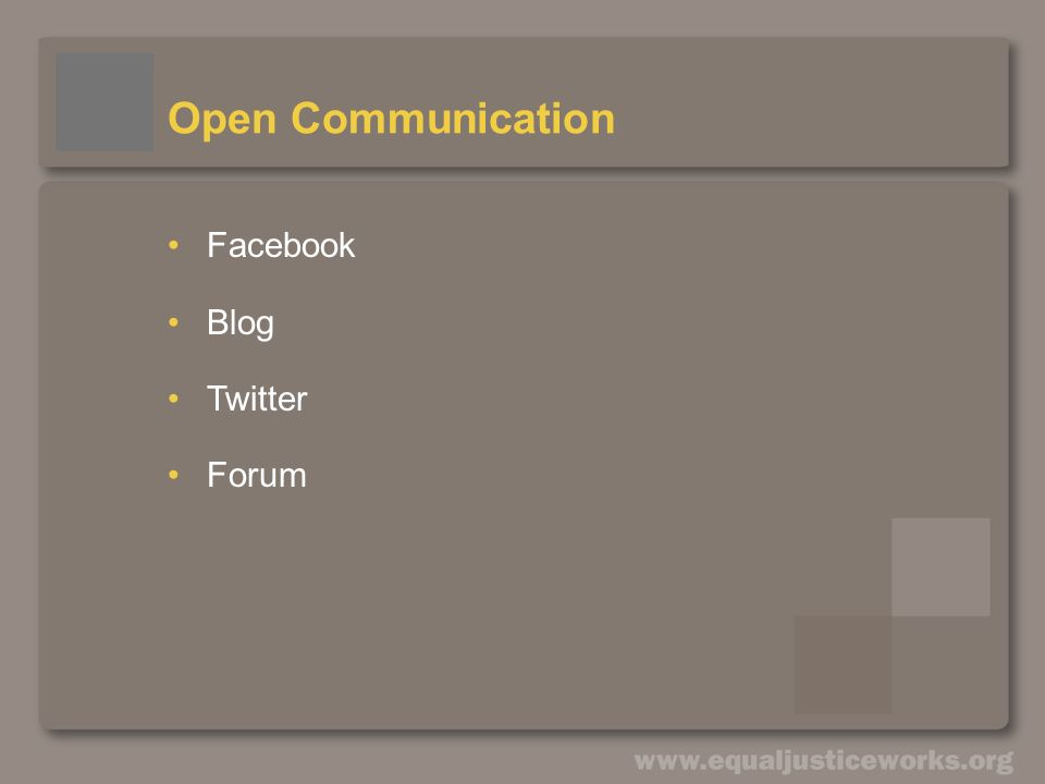 Open Communication Facebook Blog Twitter Forum