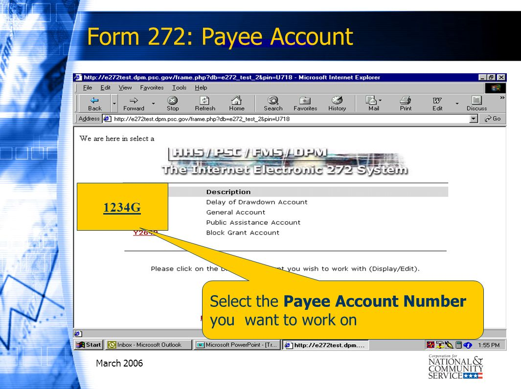 March 2006 1234G Select the Payee Account Number you want to work on Form 272: Payee Account