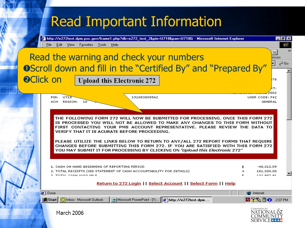 March 2006 Read the warning and check your numbers Scroll down and fill in the Certified By and Prepared By Click on Upload this Electronic 272 Read I