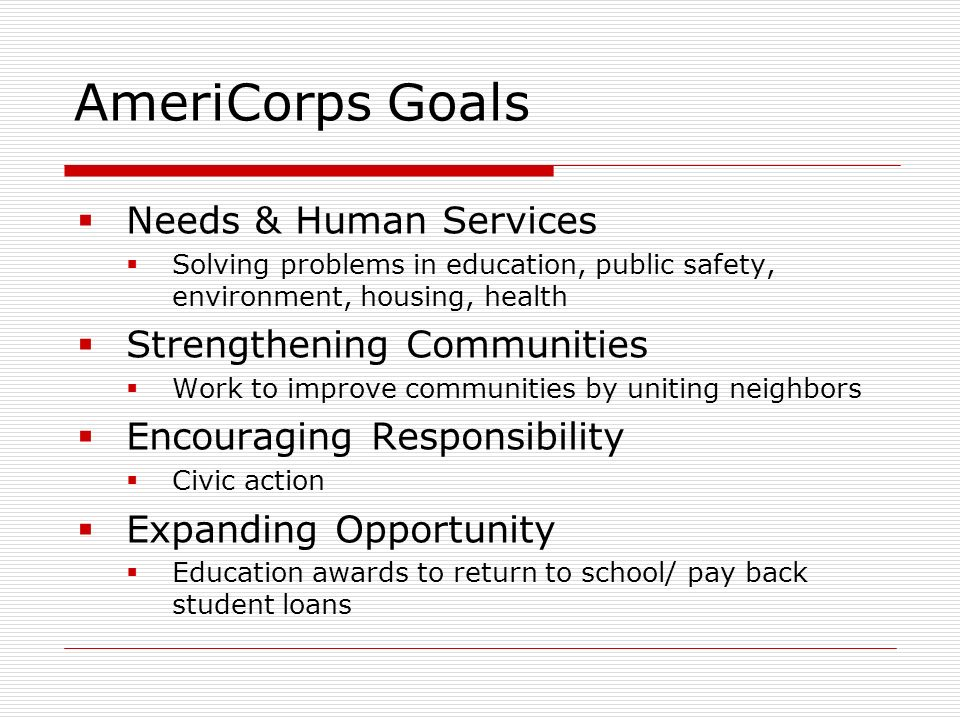 Objectives Needs & Human Services #1: Increase Housing Opportunities – Housing Counseling (Homeownership) #1A: Increase Housing Opportunities – Housing Counseling (Rental Assistance) #2: Increase Housing Opportunities – Housing Development #2A: Increase Housing Opportunities – Minor Repair/ Rehab #3: Revitalize Neighborhoods #4: Create Safe Spaces for Children to Learn and Grow #5: Increase Economic Opportunities Community Strengthening #1: Volunteer Recruitment #2: Strengthen/ Form Neighborhood Groups/ Associations #3: Increase Awareness of Community Resources/ Services
