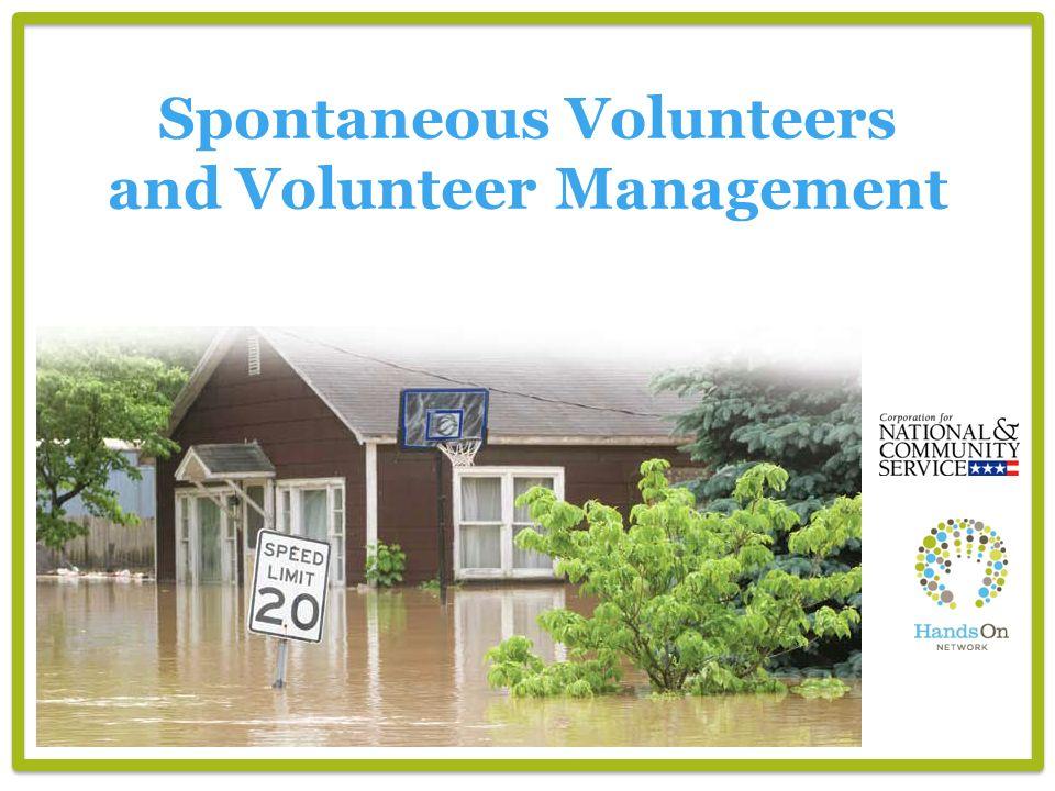 Spontaneous Volunteers and Volunteer Management