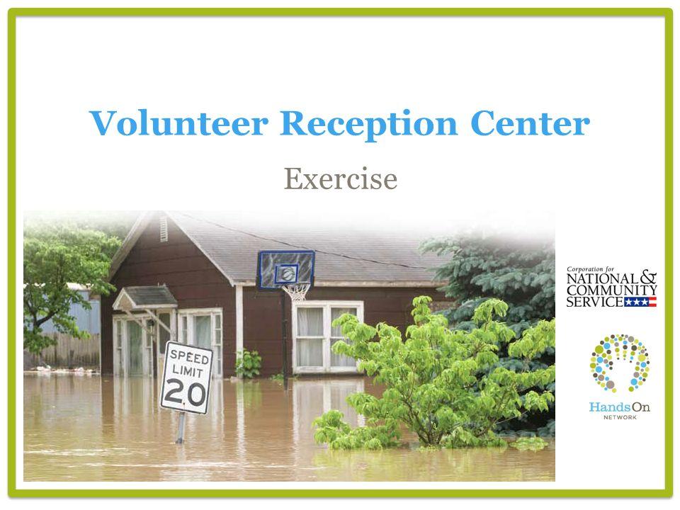 Exercise Volunteer Reception Center