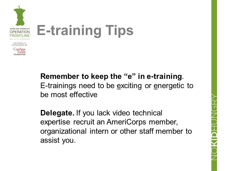 Remember to keep the e in e-training.