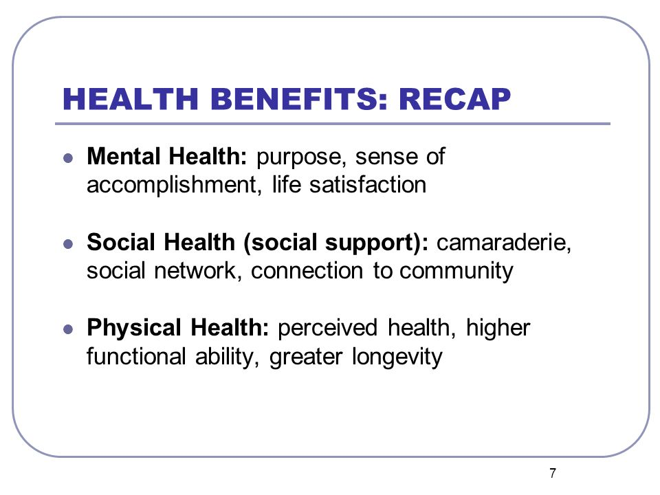 8 RESEARCH RESULTS: OLDER ADULT VOLUNTEERS Volunteers age 60+ show improved physical and mental health and greater life satisfaction.