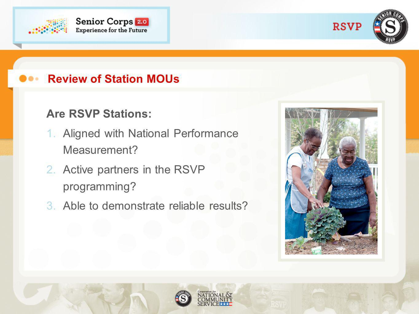 Review of Station MOUs Are RSVP Stations: 1.Aligned with National Performance Measurement.