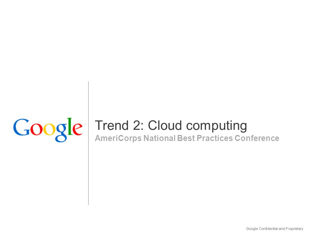 AmeriCorps National Best Practices Conference Trend 2: Cloud computing