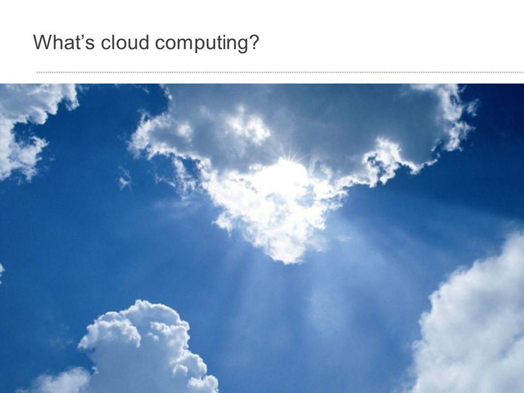 Whats cloud computing?