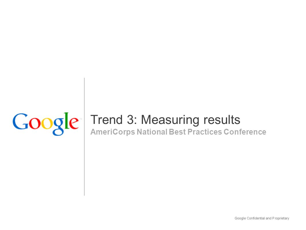 AmeriCorps National Best Practices Conference Trend 3: Measuring results
