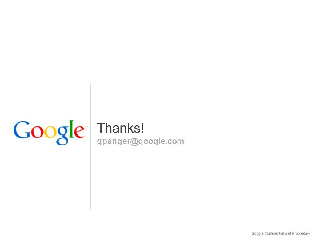 gpanger@google.com Thanks!