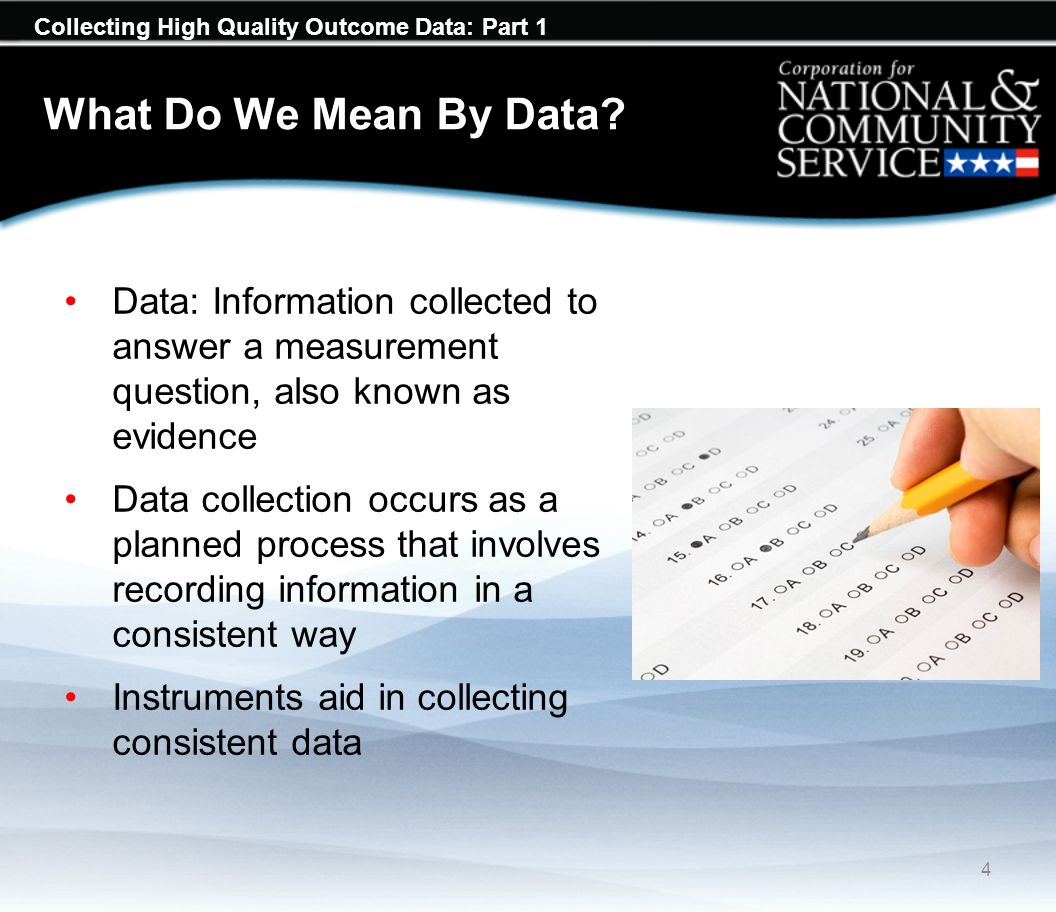 Collecting High Quality Outcome Data: Part 1 What Do We Mean By Data.