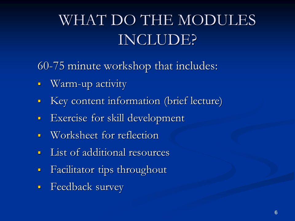 7 WHAT ARE THE FACILITATORS GUIDE TOPICS.Ch. 1: Logistics Ch.