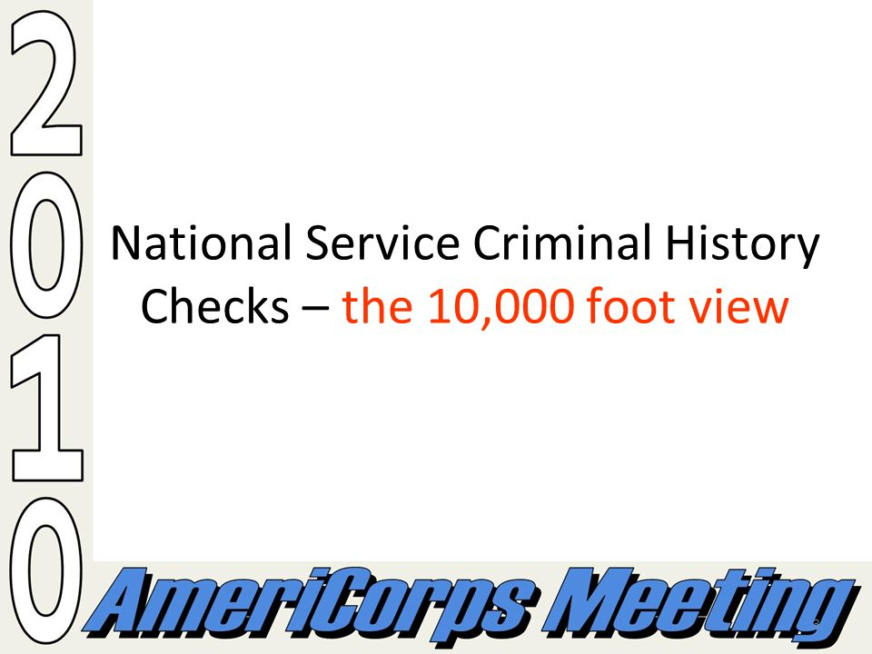 3 National Service Criminal History Checks – the 10,000 foot view