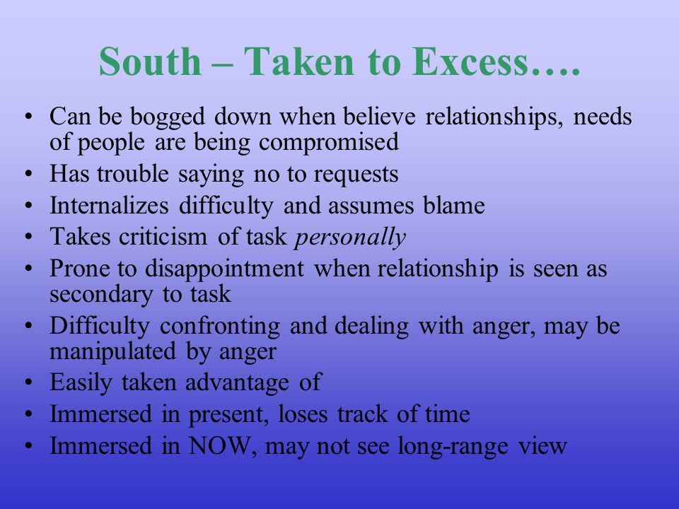 South – Taken to Excess….