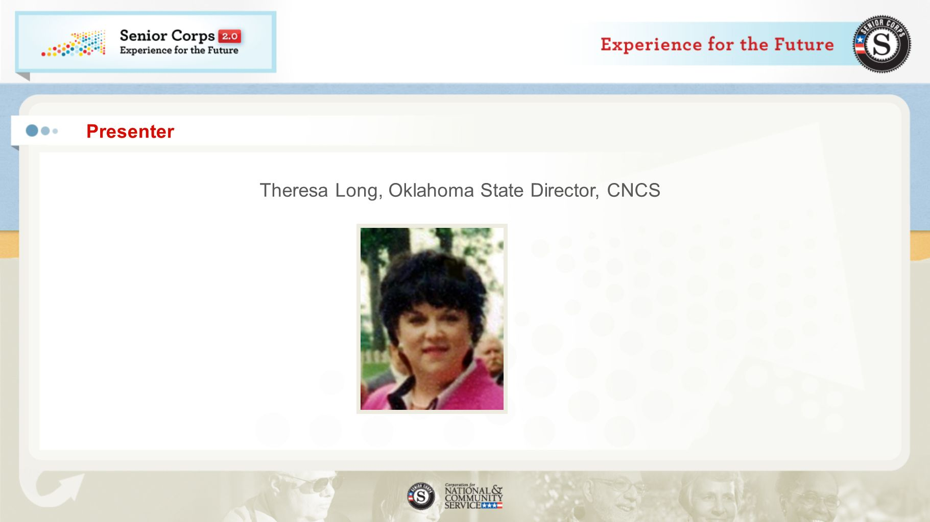 Presenter Theresa Long, Oklahoma State Director, CNCS