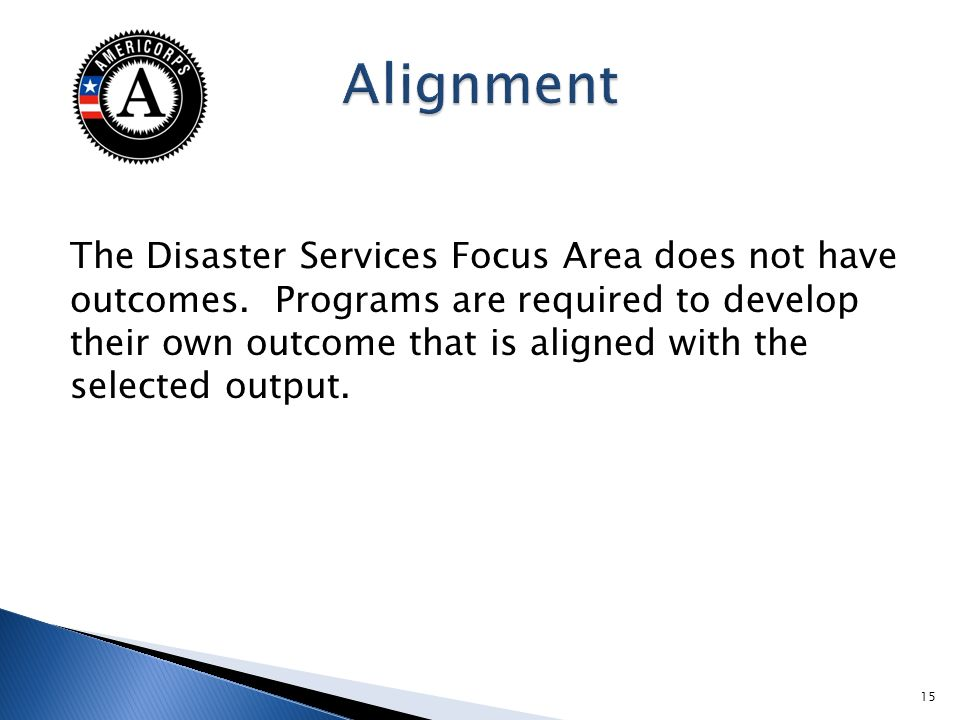 The Disaster Services Focus Area does not have outcomes.