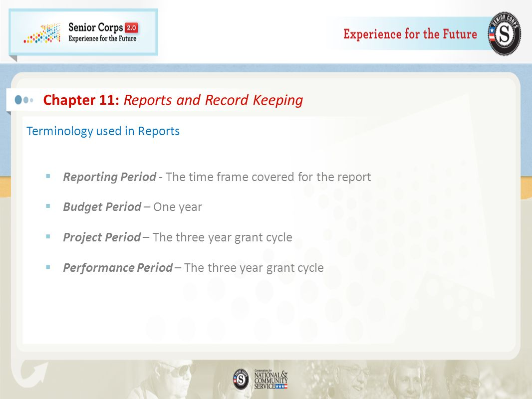 Terminology used in Reports Reporting Period - The time frame covered for the report Budget Period – One year Project Period – The three year grant cy