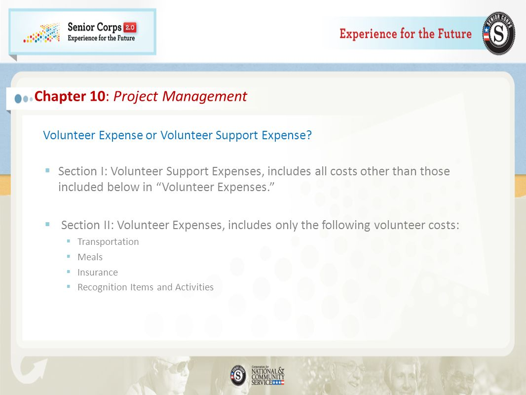 Volunteer Expense or Volunteer Support Expense? Section I: Volunteer Support Expenses, includes all costs other than those included below in Volunteer