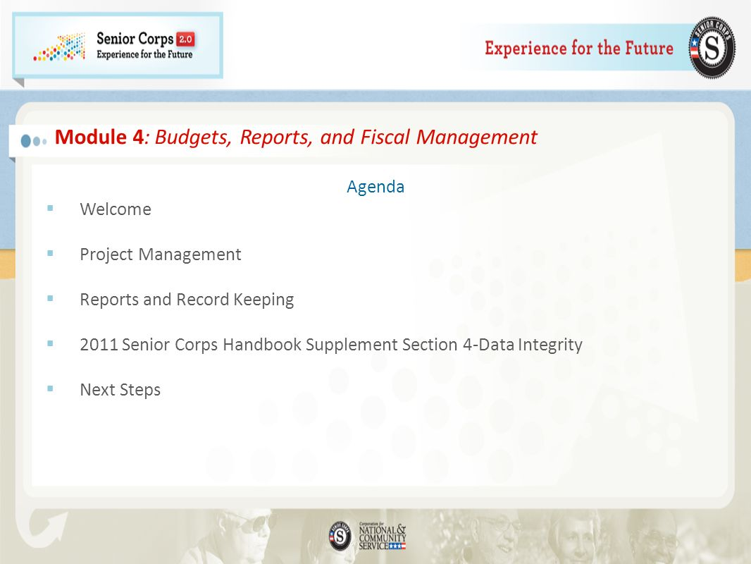 Senior Corps Grant Budget The budget approved in the grant application is part of grantees contractual obligation.