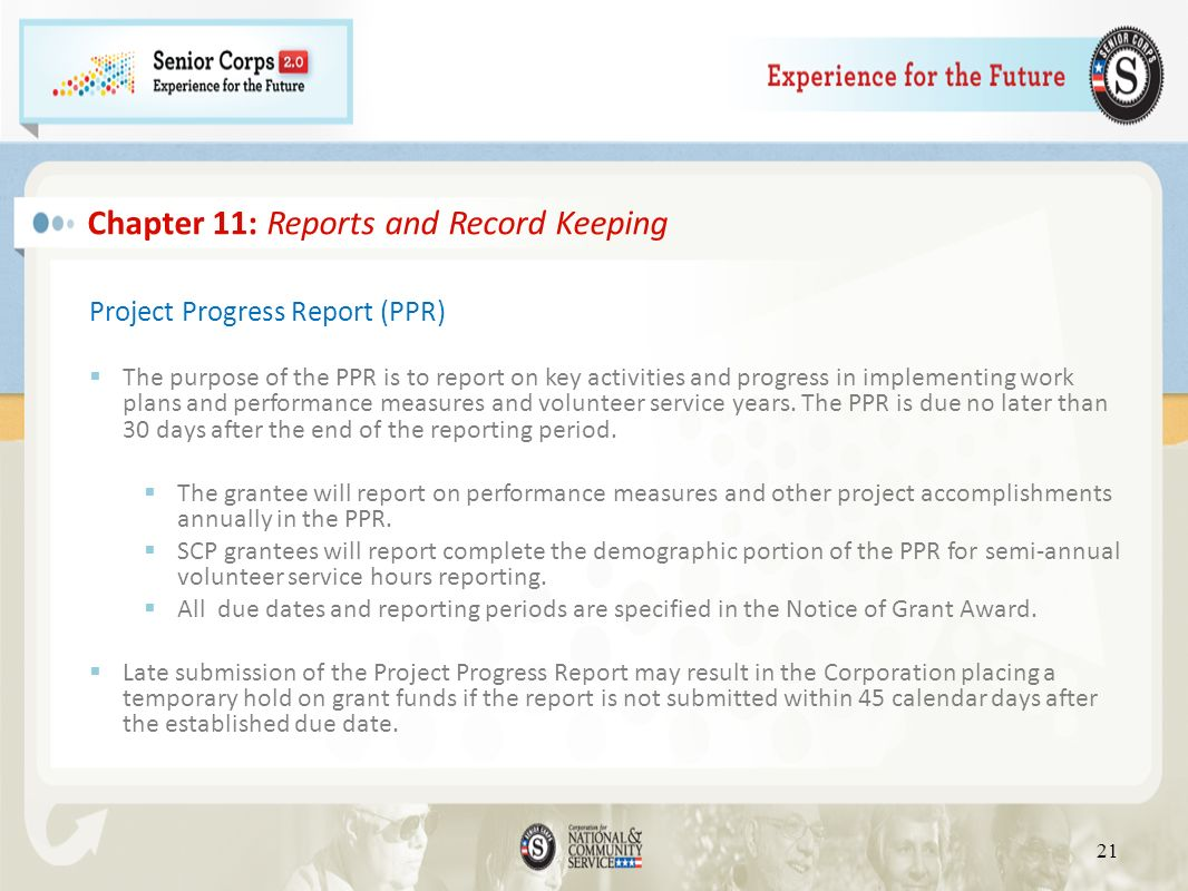Project Progress Report (PPR) The purpose of the PPR is to report on key activities and progress in implementing work plans and performance measures a