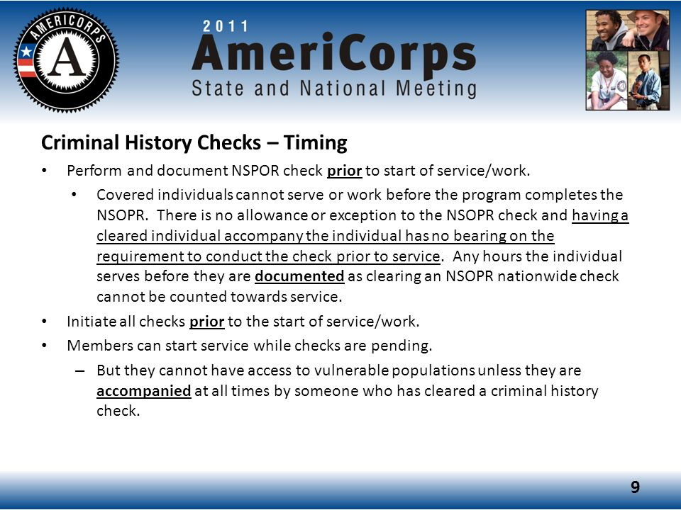 Criminal History Checks – Timing Perform and document NSPOR check prior to start of service/work.