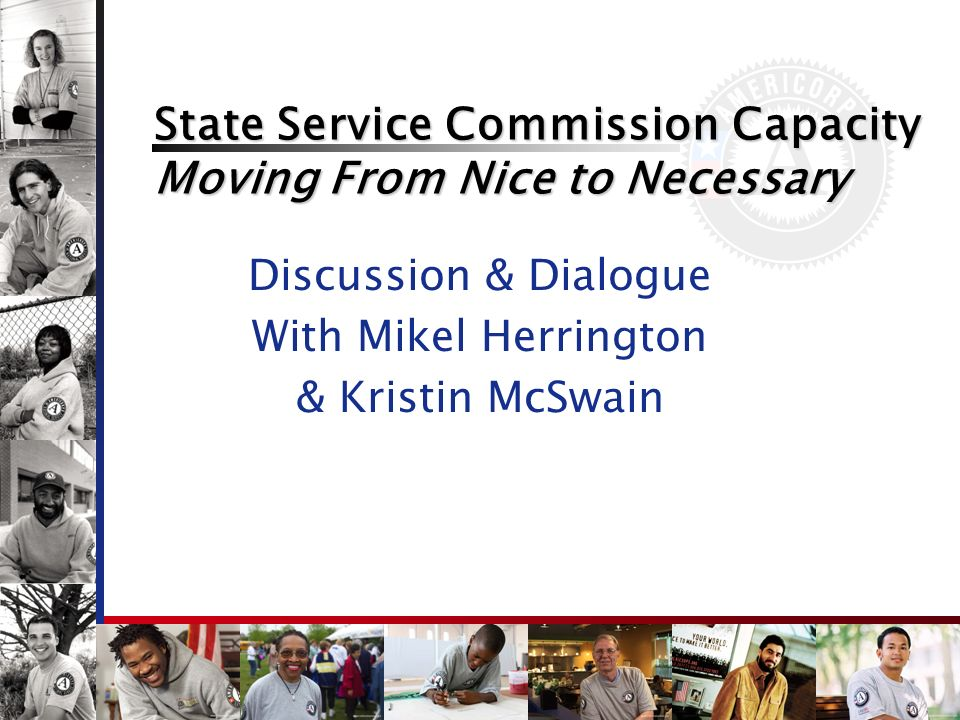 State Service Commission Capacity Moving From Nice to Necessary Discussion & Dialogue With Mikel Herrington & Kristin McSwain