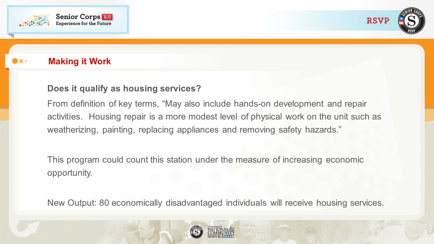Making it Work Does it qualify as housing services.