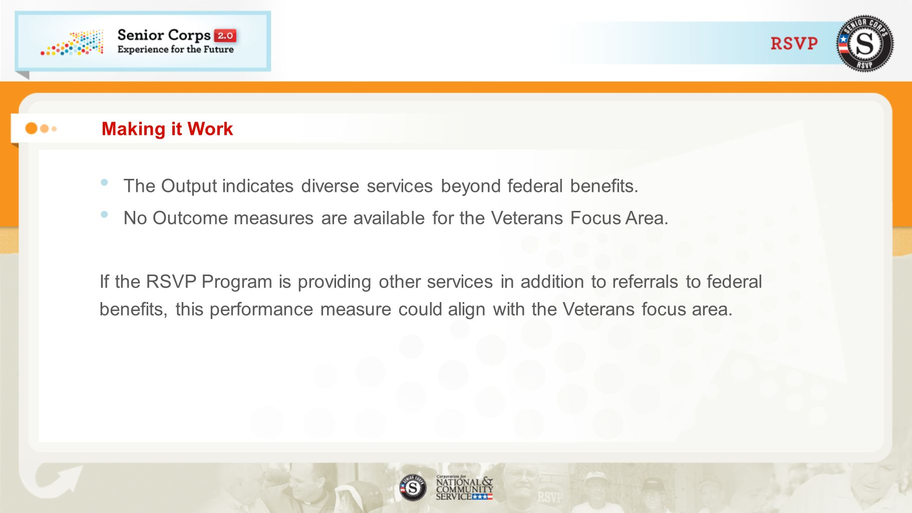 Making it Work The Output indicates diverse services beyond federal benefits.