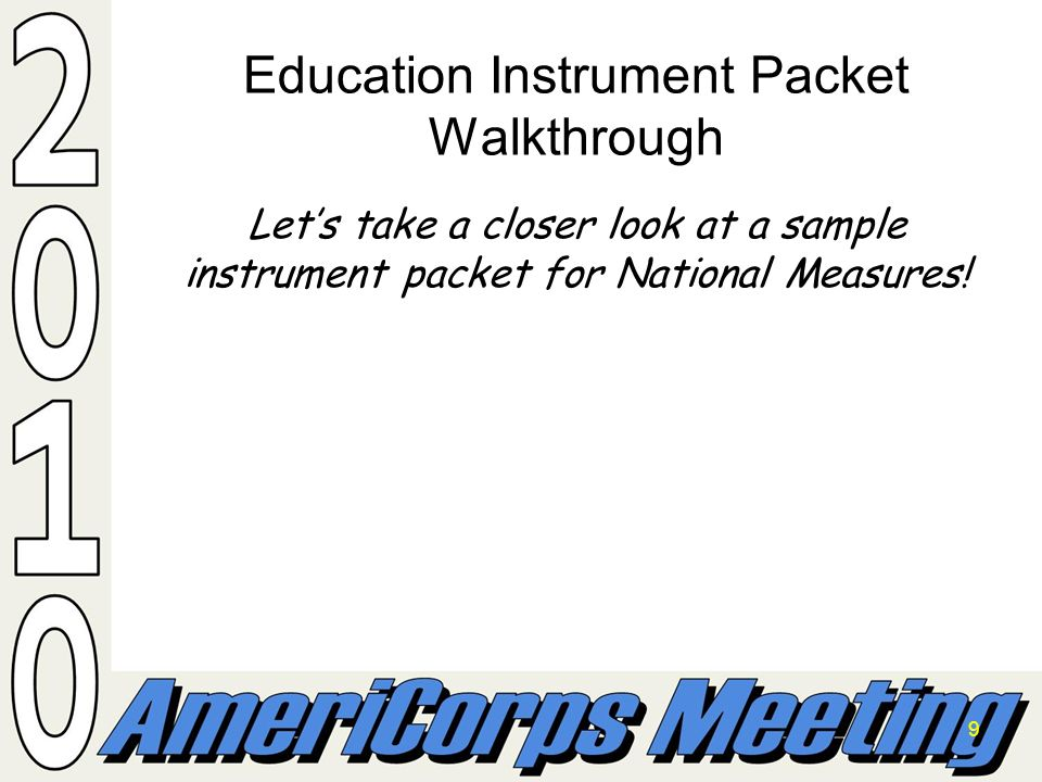9 Education Instrument Packet Walkthrough Lets take a closer look at a sample instrument packet for National Measures!