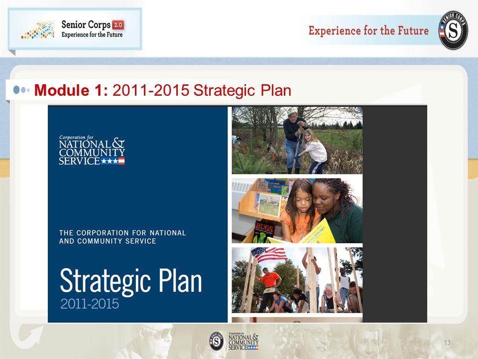 Module 1: 2011-2015 Strategic Plan 13