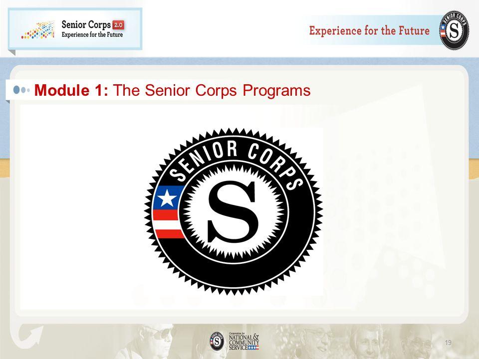 Module 1: The Senior Corps Programs 19