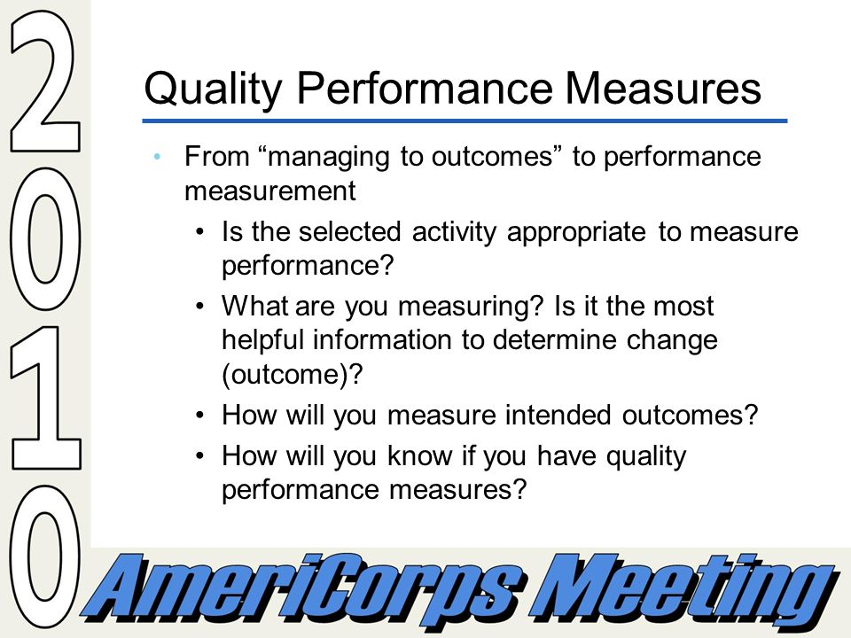 From managing to outcomes to performance measurement Is the selected activity appropriate to measure performance.