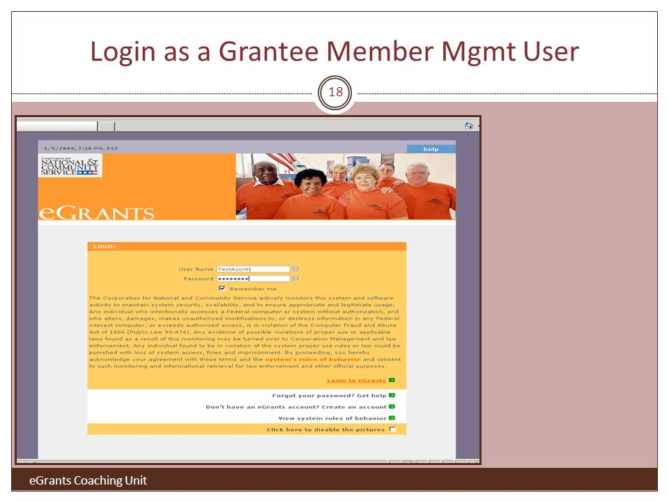 Login as a Grantee Member Mgmt User eGrants Coaching Unit 18