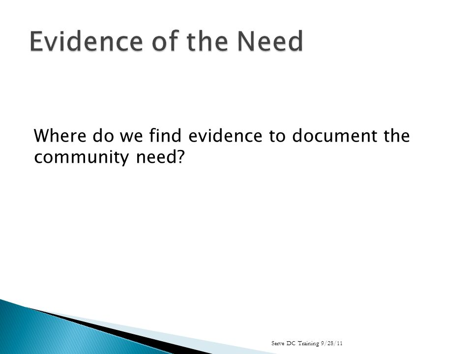 Where do we find evidence to document the community need? Serve DC Training 9/28/11