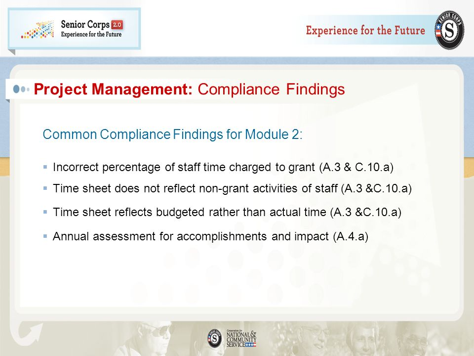 Common Compliance Findings for Module 2: Incorrect percentage of staff time charged to grant (A.3 & C.10.a) Time sheet does not reflect non-grant acti
