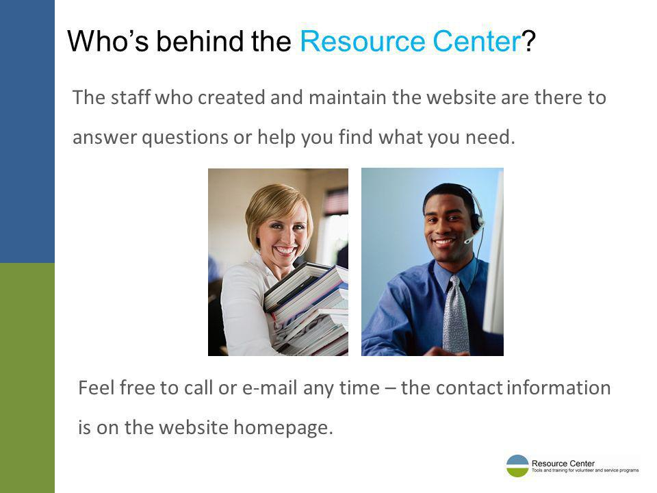 Whos behind the Resource Center.