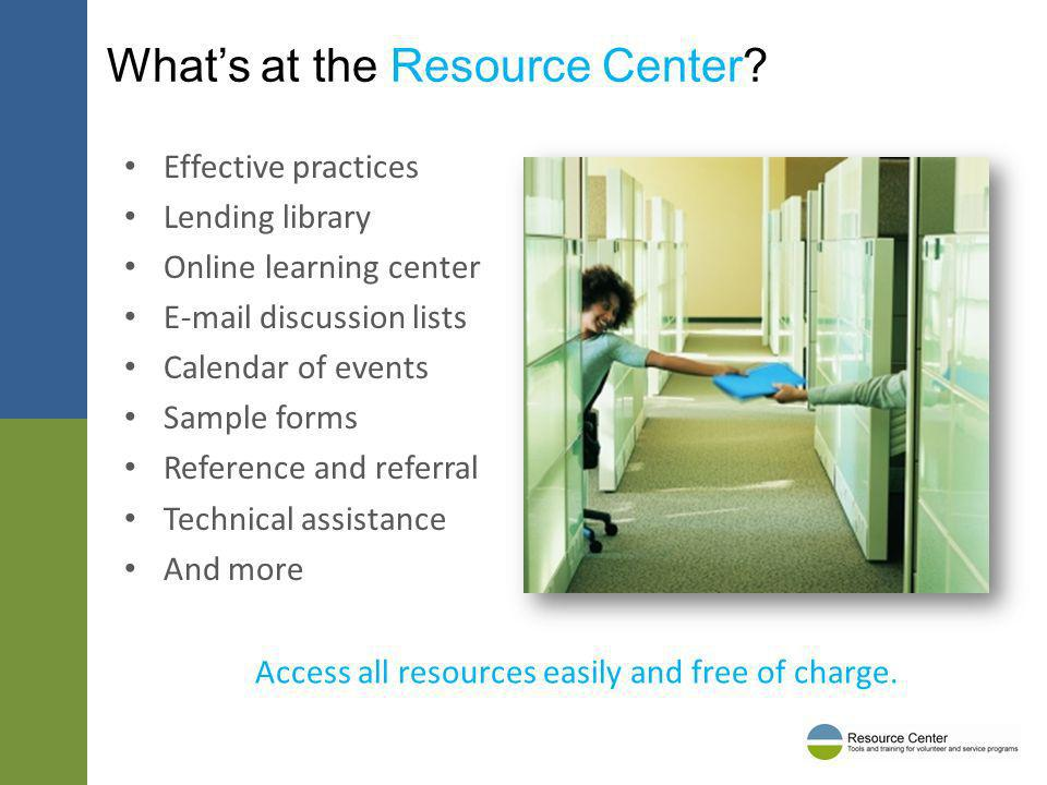 Whats at the Resource Center.